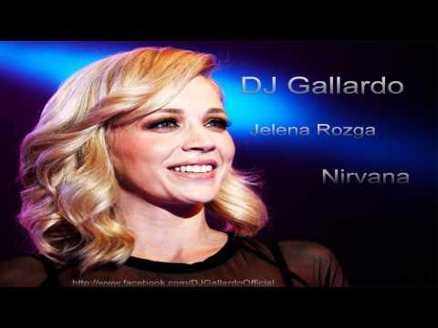 Jelena Rozga - Nirvana (DJ Gallardo Club Remix 2013)