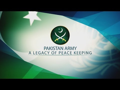 Pakistan Army, A legacy of Peacekeeping - (ISPR Official Documentary)