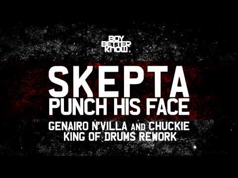 Skepta - Punch His Face (Genairo Nvilla & Chuckie King Of Drums) HD