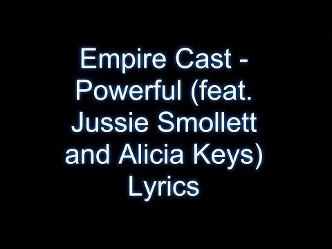 Empire Cast - Powerful (feat. Jussie Smollett and Alicia Keys) Lyrics Video
