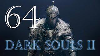 Прохождение Dark Souls 2 DLC - Часть 64 (Сэр Алонн)