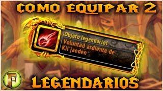 Wow: Como Equipar 2 Legendarias (FIRESTORM)