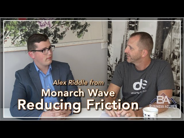 Reducing Friction Points - Business Acumen