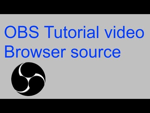 OBS Tutorial, Browser Source