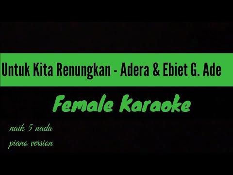 untuk-kita-renungkan-(-female-karaoke-)-ebiet-g.-ade-&-adera