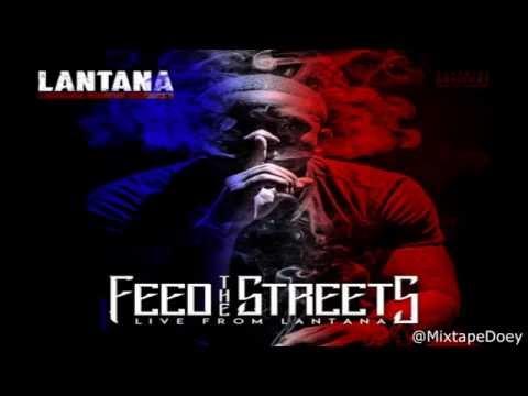 Lantana - Feed The Streets (Live From Lantana) ( Full Mixtape ) (+ Download link )