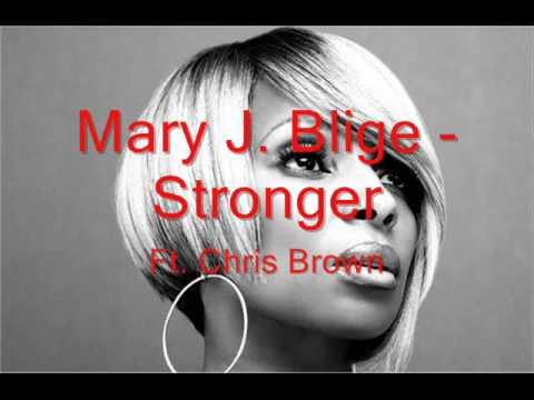 Mary J. Blige - Stronger Ft. Chris Brown [w/ Lyrics]