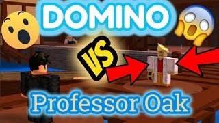 DominoKid123 VS Professor Oak~ ROBLOX Pokemon Brick Bronze*SKIT*