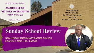 Assurance of Victory Over Death (John 11:17-32) | Union Gospel Press Sunday School Review