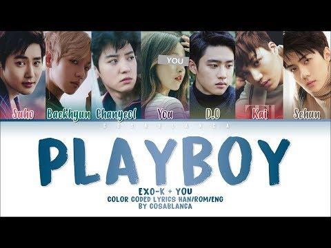 EXO - K (엑소케이) – 「PLAYBOY」 [7 Members Ver.] + You As Member (Color Coded Lyrics Han|Rom|Eng)