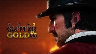 Red Dead Redemption 2 Tribute | Glitter & Gold