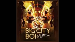 Big City Boiz - Binz X Touliver (ShenlongZ Remix)