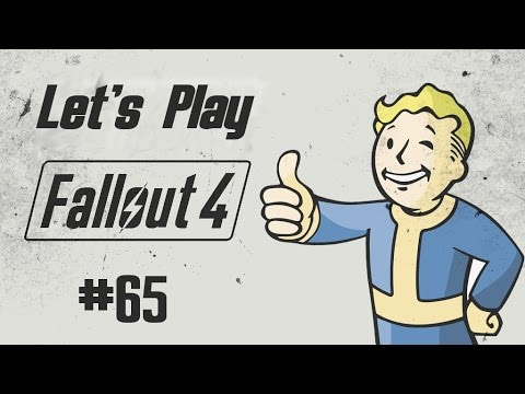Let's Play Fallout 4 - Nr#65 - Ab in die Anstalt