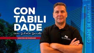 [MARATONA ISS GUARULHOS] Contabilidade com Silvio Sande