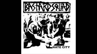 Bastard Squad - Hate City (Full Album)