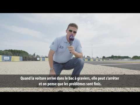 24 Heures du Mans 2017 - L'utilité des bacs à graviers