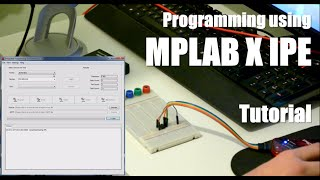 Programming PIC Microcontrollers with PICkit 3 and MPLAB X IPE