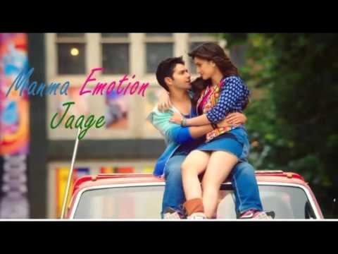 Song  manma emotion jaage with lyrics