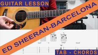 Ed Sheeran, Barcelona, Guitar Lesson, Tutorial, How to play