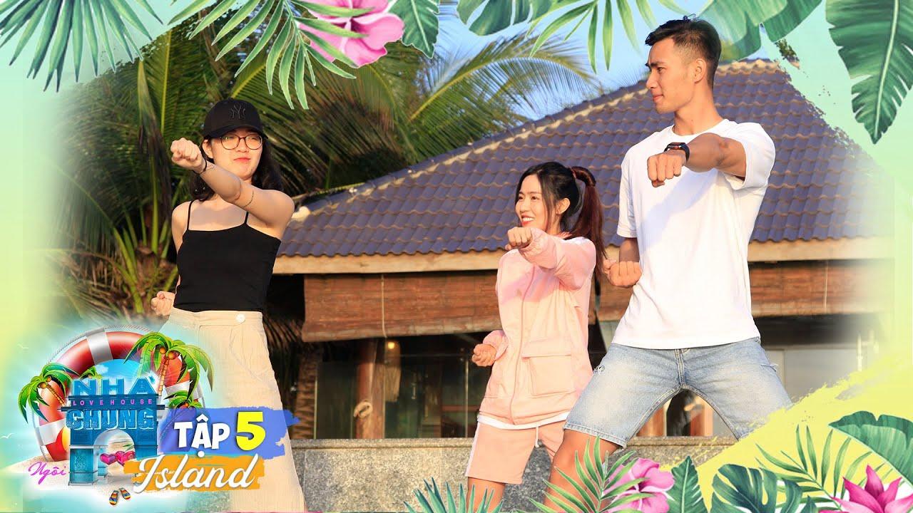 Love House - Love Island | Tập 5: Lời chia tay tiếc nuối, tình yêu chỉ đến khi biết nắm bắt cơ hội