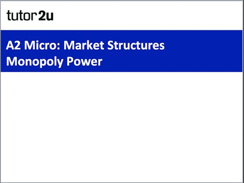 A2 Micro Revison Webinar - Monopoly Power in Markets