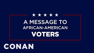 trump s new ad is just for black voters conan on tbs