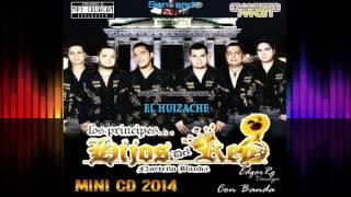 Los Hijos Del Rey - El Huizache (En Vivo Con Banda 2014)