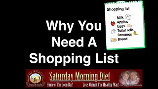 Why You Need A Shopping List For Weight Loss