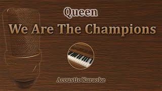 We Are The Champions - Queen (Acoustic Karaoke)