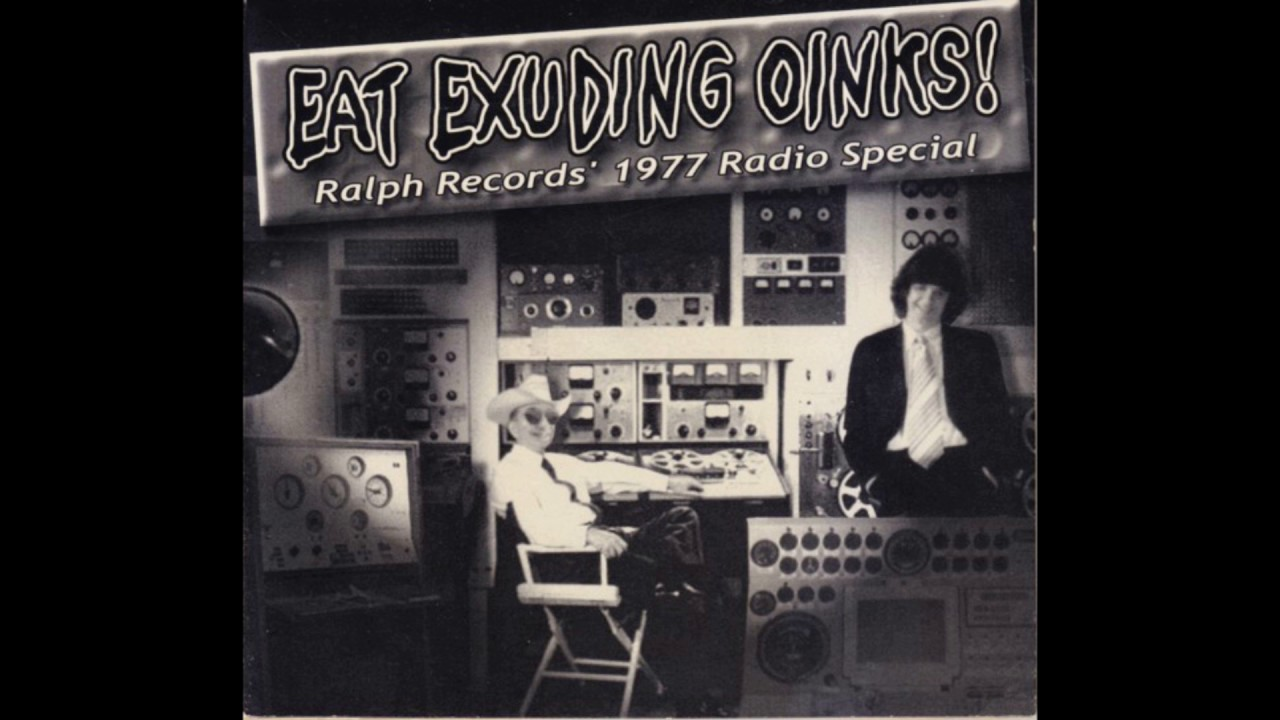 The Residents - Eat Exuding Oinks! Ralph Records' 1977 Radio Special