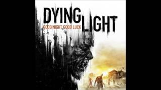 Скачать Dying Light OST Broadcast Antenna