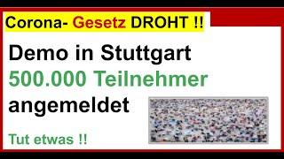 Corona - Demo in Stuttgart: 500.000 Teilnehmer angemeldet