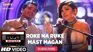 T-Series Mixtape: Roke Na Ruke/Mast Magan | Tulsi Kumar & Dev Negi | Bhushan Kumar Ahmed K Abhijit V