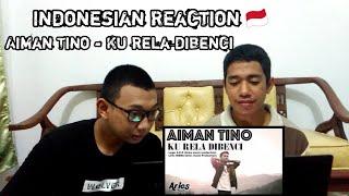 Aiman Tino - Ku rela dibenci (Official Music Video) | Indonesian Reaction