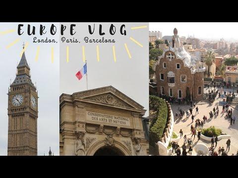 EUROPE VLOG // London, Paris, Barcelona