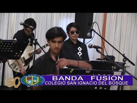 IPRESENTACION BANDA FUSION DEL COLEGIO SAN IGNACIO DEL BOS
