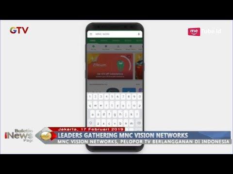 MNC Vision Network Gelar Leaders Gathering, Komitmen Perluas Pasar TV Berlangganan - BIP 18/02