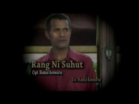 Hamid Renwarin - RANG NI SUHUT