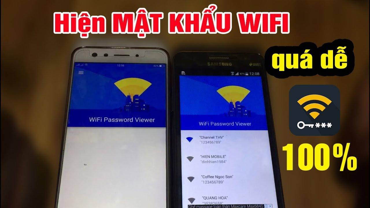 Cách xem MẬT KHẨU WIFI trên máy Android thành công 100%