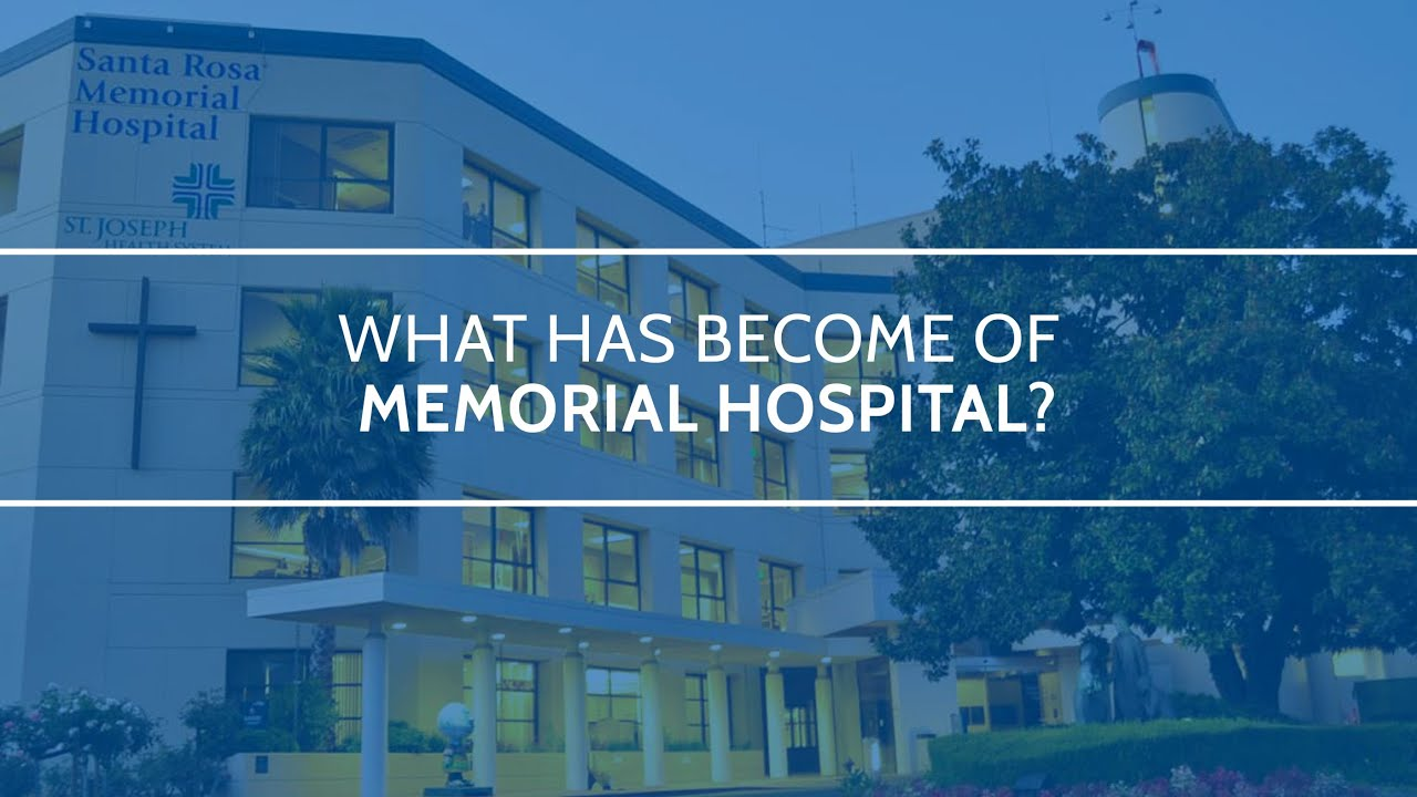 What Has Become Of St Joseph S Santa Rosa Memorial Hospital