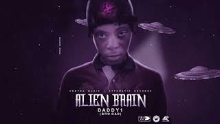 Daddy1 - Alien Brain | Official Audio