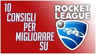10 CONSIGLI PER PRINCIPIANTI - Rocket League TUTORIAL ITA