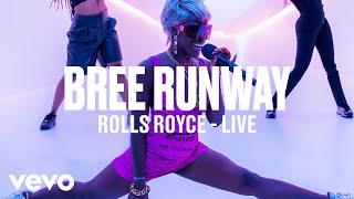 Bree Runway - ROLLS ROYCE (Live | Vevo DSCVR)