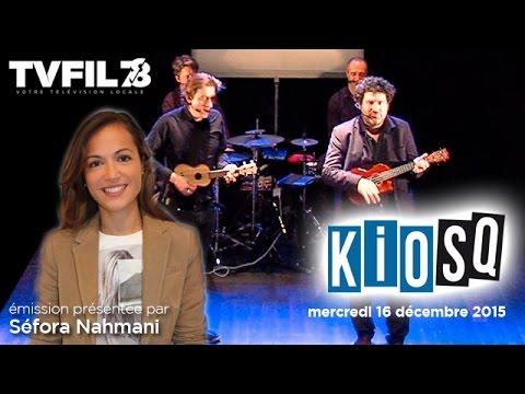 Kiosq – Emission du mercredi 16 décembre 2015