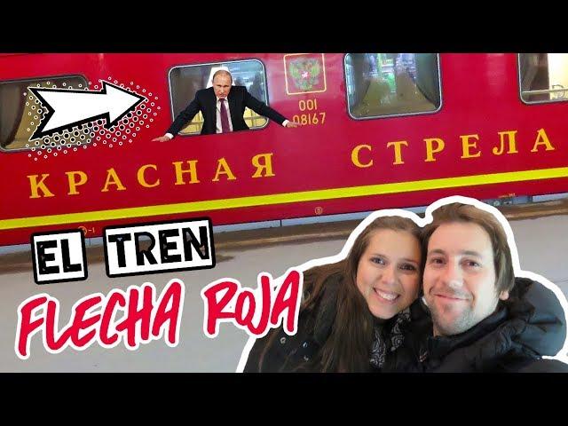 Tren Flecha Roja 🚂desde San Petersburgo a Moscú 🇷🇺