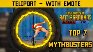 Top 7 Mythbusters in PUBG Mobile Lite | Teliport Using Emote | New Myth Episode 5