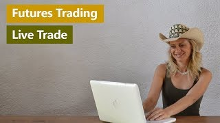 Futures Trading - Live Trade August 2, 2016 | Day Trading Strategies