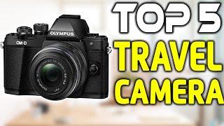 5 Best Travel Cameras in 2019