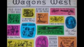 The Gateway Singers Wagons West
