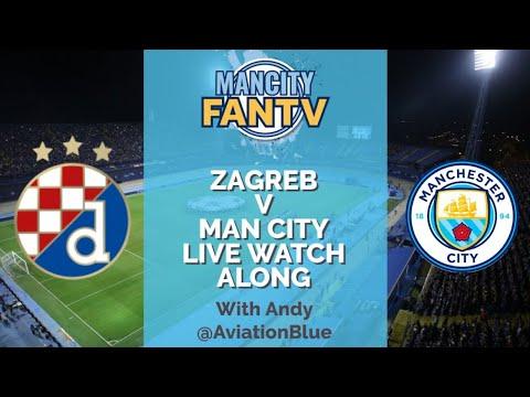 MAN CITY FAN TV LIVE - ZAGREB V CITY LIVE WATCH ALONG 17:45 #mcfc #city